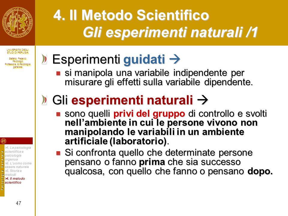 4. Il Metodo Scientifico Gli esperimenti naturali /1