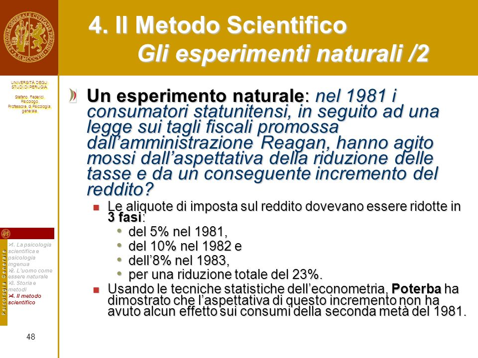 4. Il Metodo Scientifico Gli esperimenti naturali /2