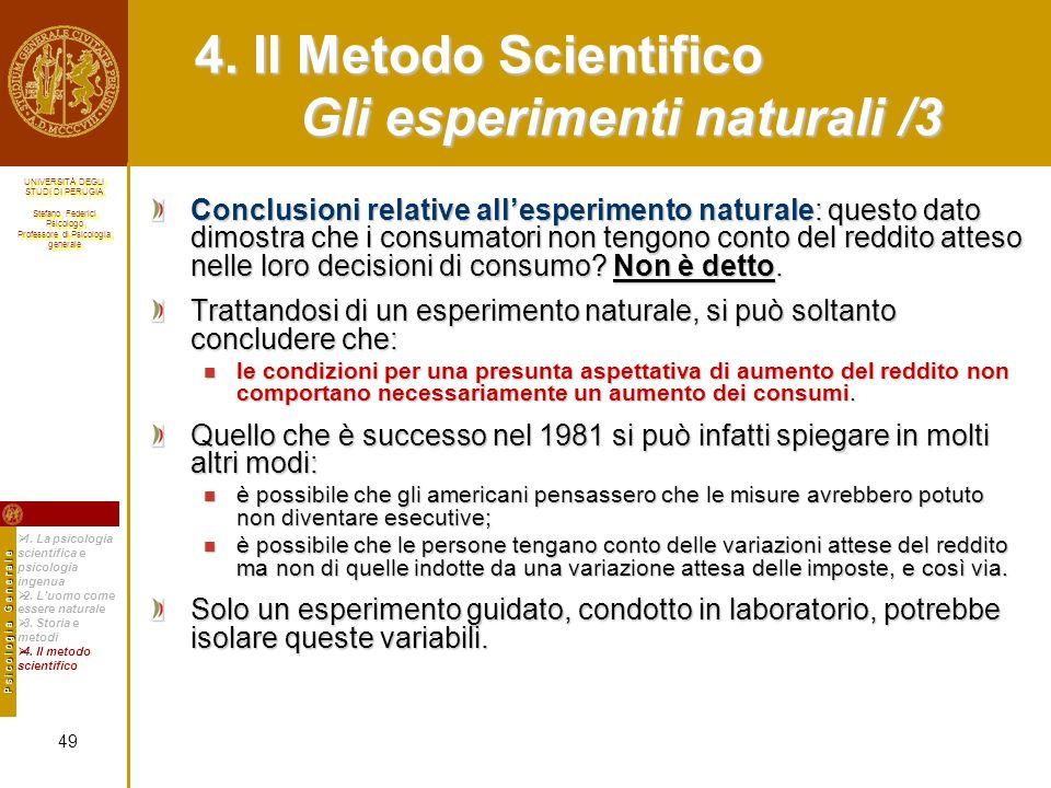 4. Il Metodo Scientifico Gli esperimenti naturali /3