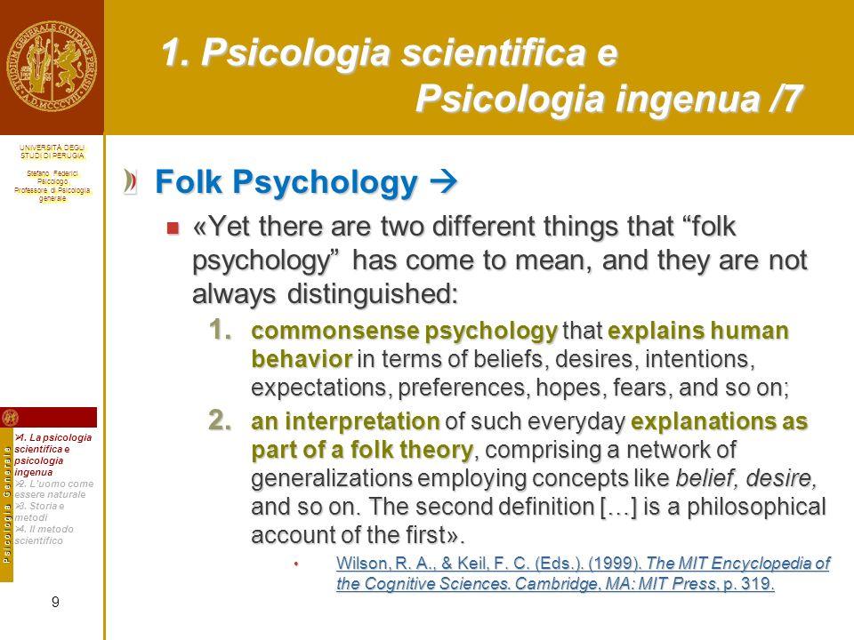 1. Psicologia scientifica e Psicologia ingenua /7