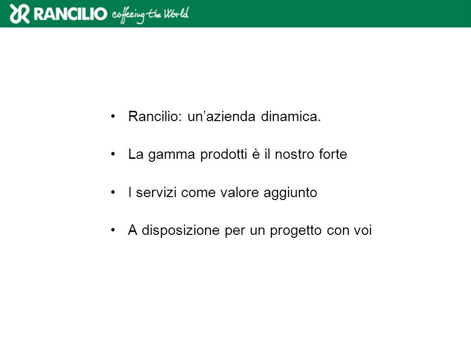 Rancilio: un'azienda dinamica.