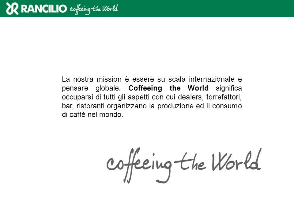 La nostra mission è essere su scala internazionale e pensare globale
