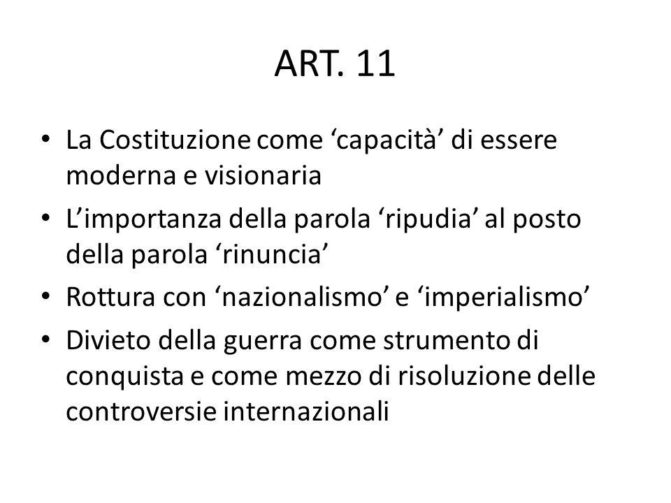 ART. 11 La Costituzione come 'capacità' di essere moderna e visionaria