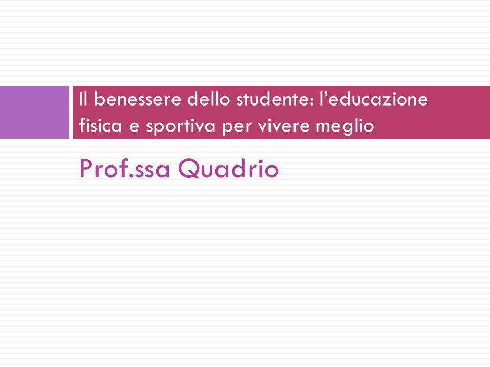 Il benessere dello studente: l'educazione fisica e sportiva per vivere meglio