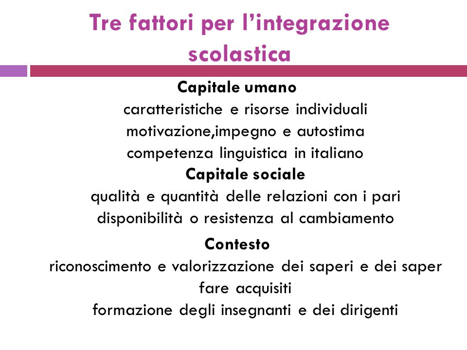 Tre fattori per l'integrazione scolastica