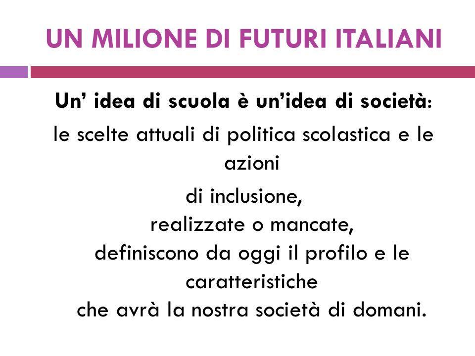 UN MILIONE DI FUTURI ITALIANI