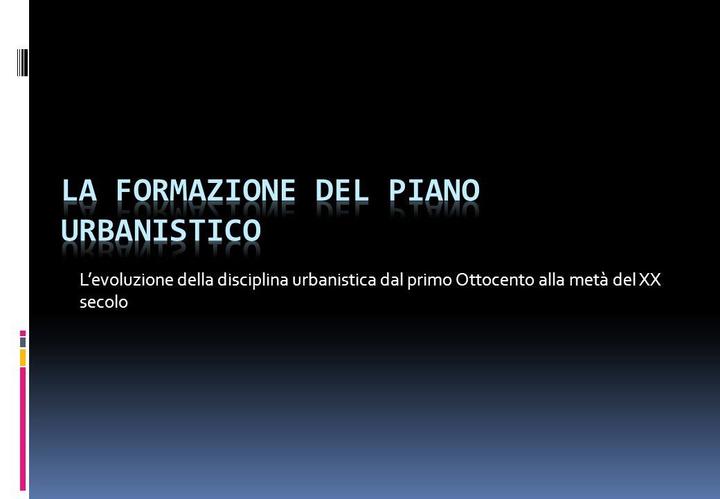 LA FORMAZIONE DEL PIANO URBANISTICO