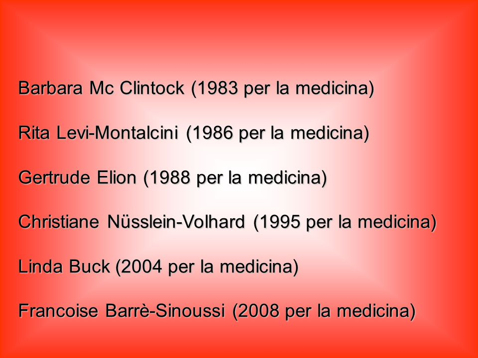 Barbara Mc Clintock (1983 per la medicina)