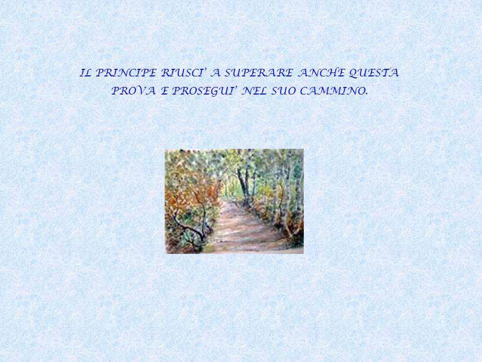 IL PRINCIPE RIUSCI' A SUPERARE ANCHE QUESTA