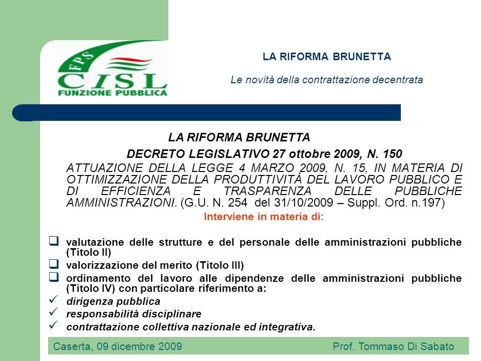 LA RIFORMA BRUNETTA Le novità della contrattazione decentrata