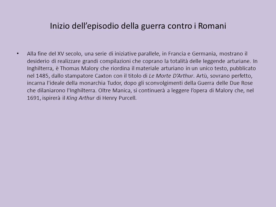 Inizio dell'episodio della guerra contro i Romani