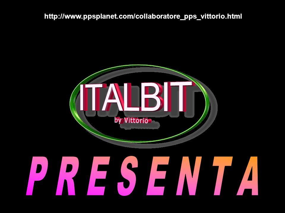 http://www.ppsplanet.com/collaboratore_pps_vittorio.html P R E S E N T A