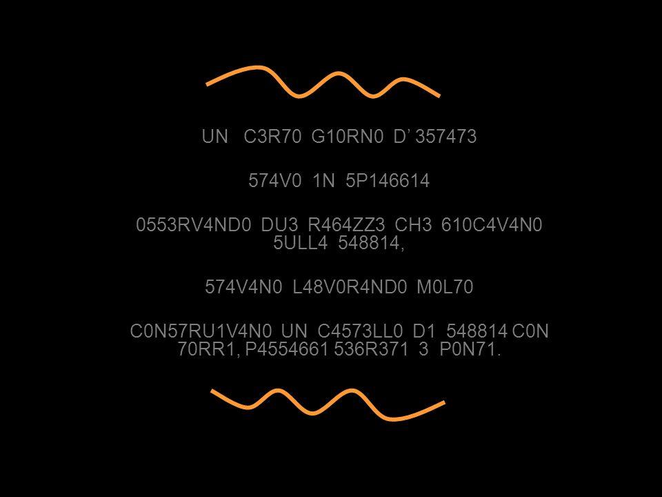 UN C3R70 G10RN0 D' 357473 574V0 1N 5P146614. 0553RV4ND0 DU3 R464ZZ3 CH3 610C4V4N0 5ULL4 548814,
