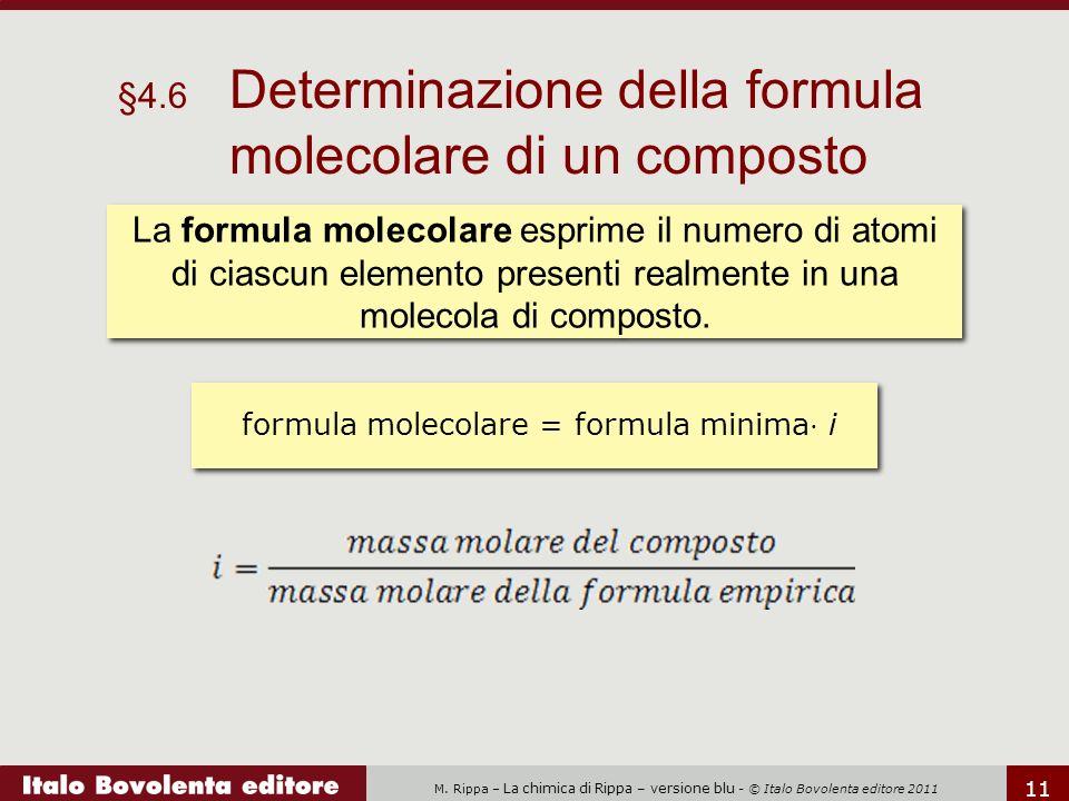 formula molecolare = formula minima⋅ i