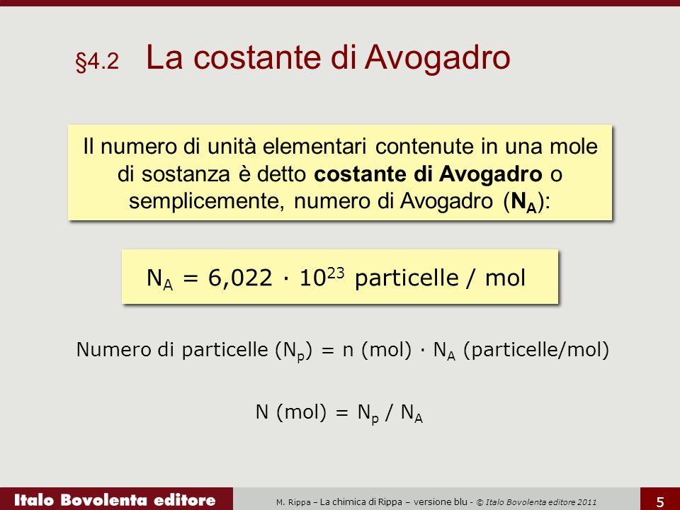 Numero di particelle (Np) = n (mol) · NA (particelle/mol)
