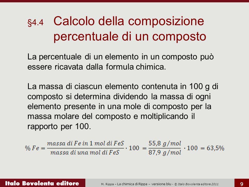 §4.4 Calcolo della composizione percentuale di un composto