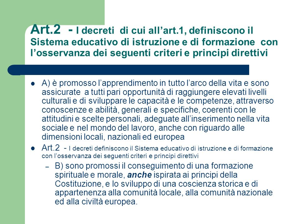 Art. 2 - I decreti di cui all'art