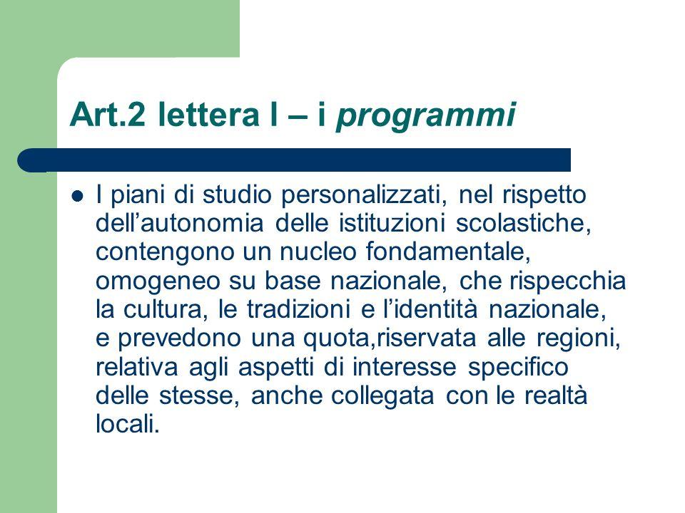 Art.2 lettera l – i programmi