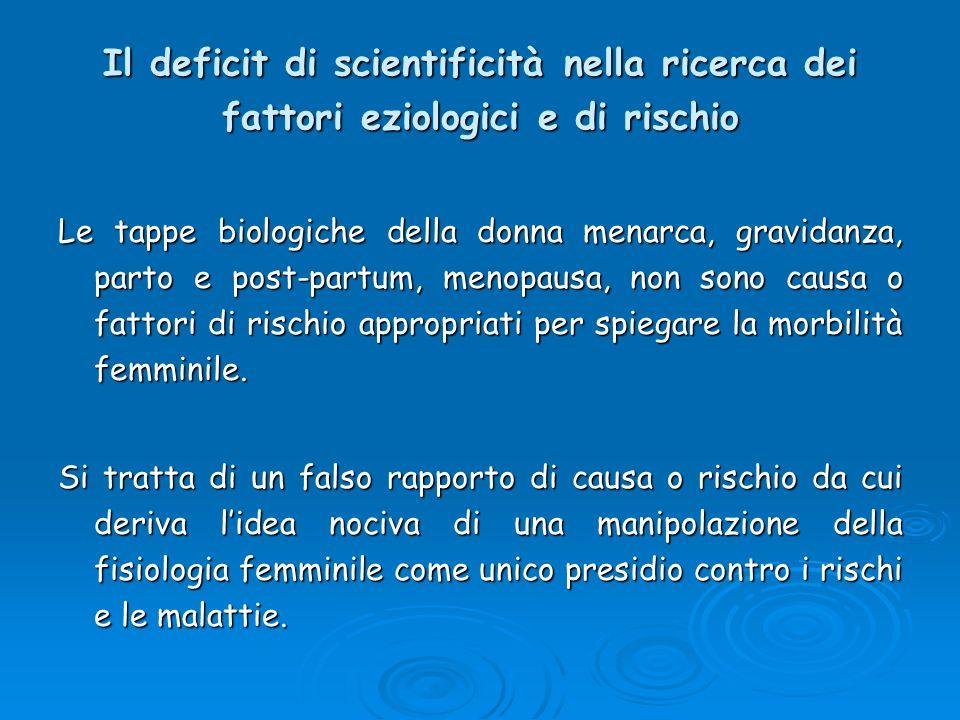 Il deficit di scientificità nella ricerca dei fattori eziologici e di rischio