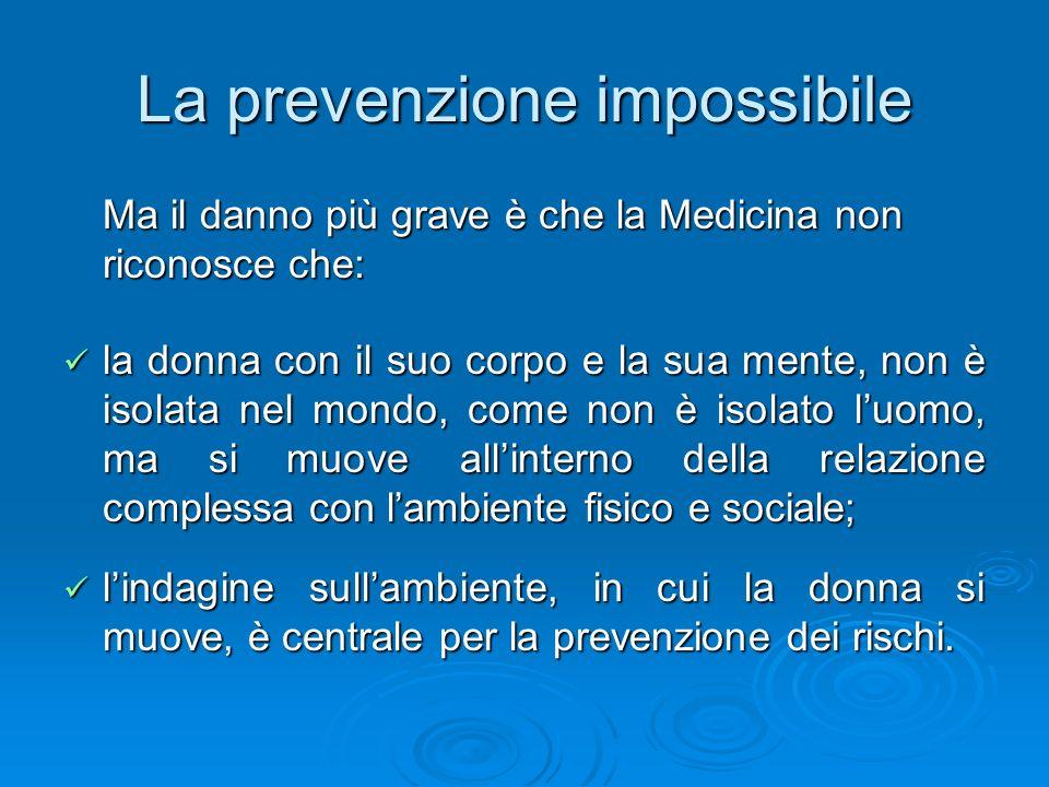La prevenzione impossibile