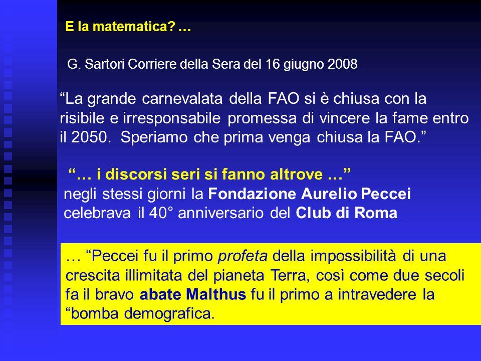 E la matematica … G. Sartori Corriere della Sera del 16 giugno 2008.