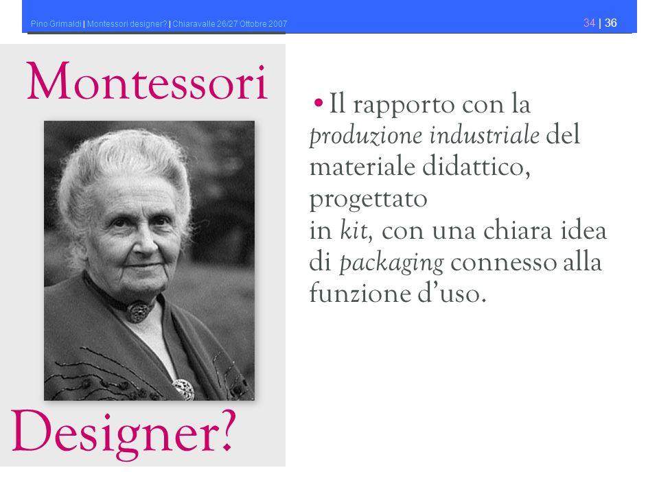 Designer Montessori •Il rapporto con la