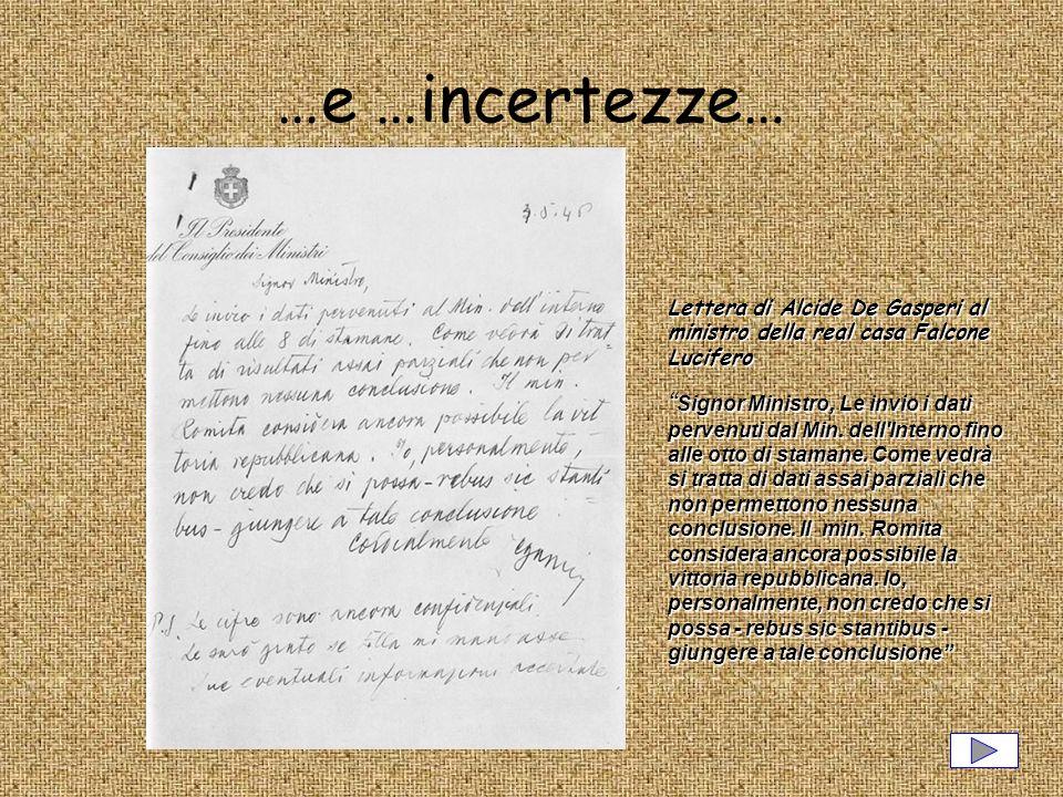 …e …incertezze… Lettera di Alcide De Gasperi al ministro della real casa Falcone Lucifero.