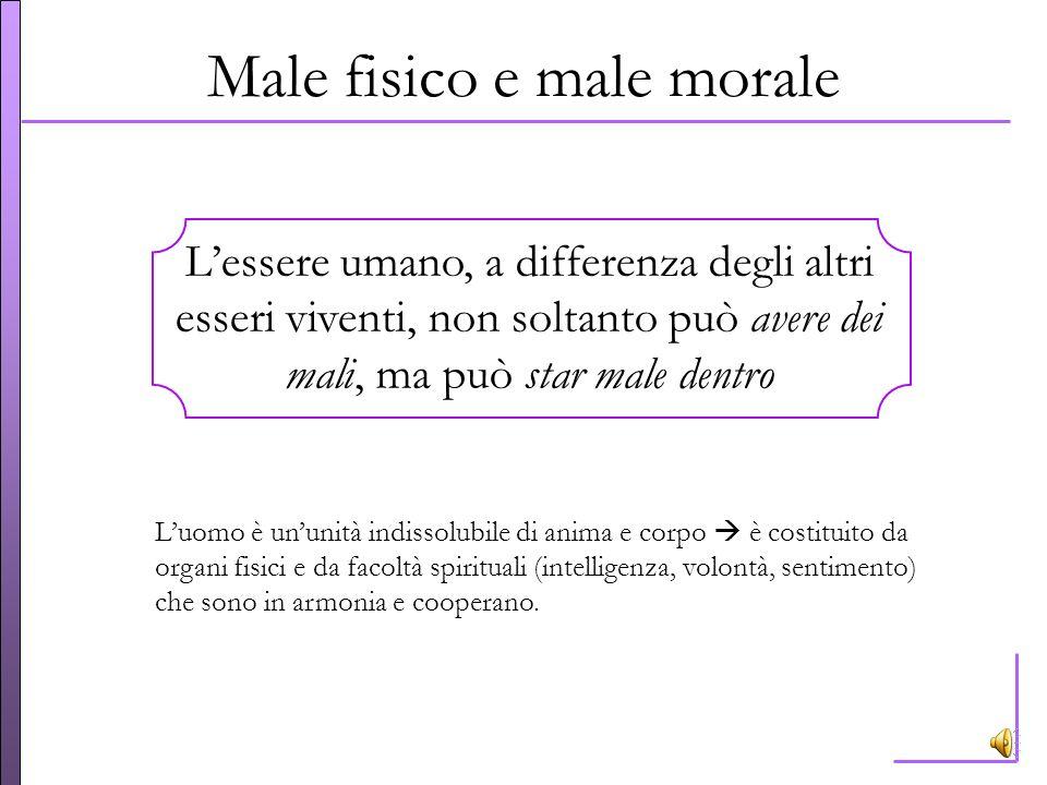 Male fisico e male morale