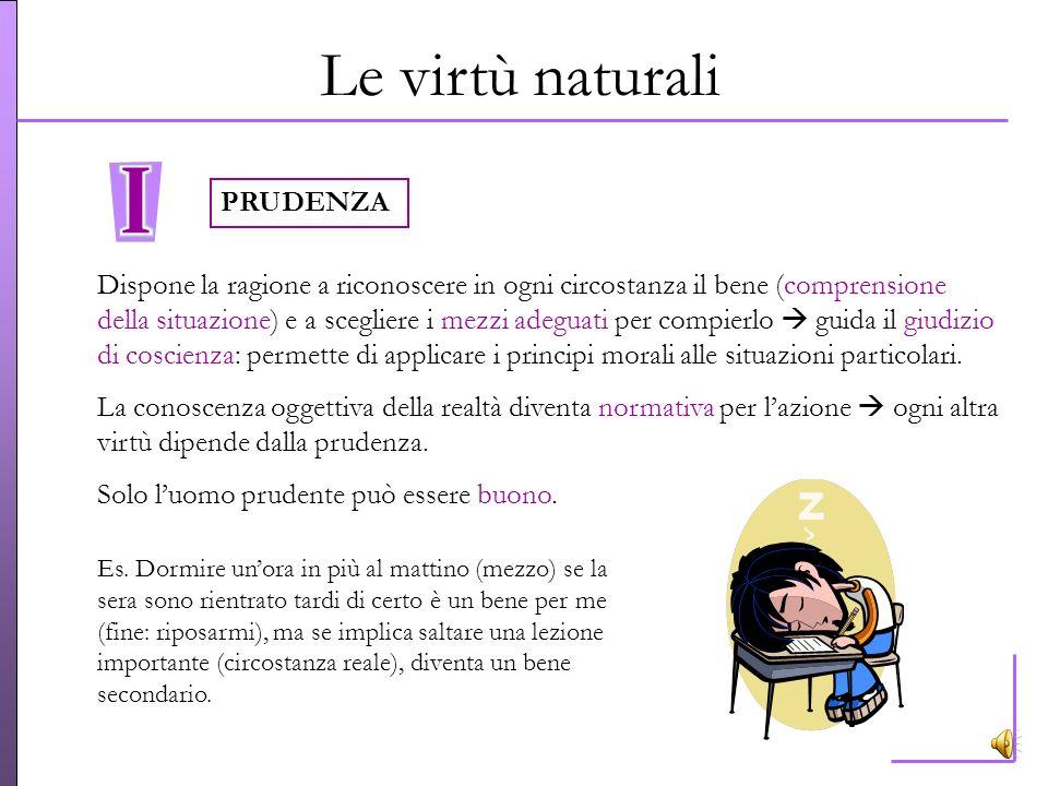 Le virtù naturali PRUDENZA