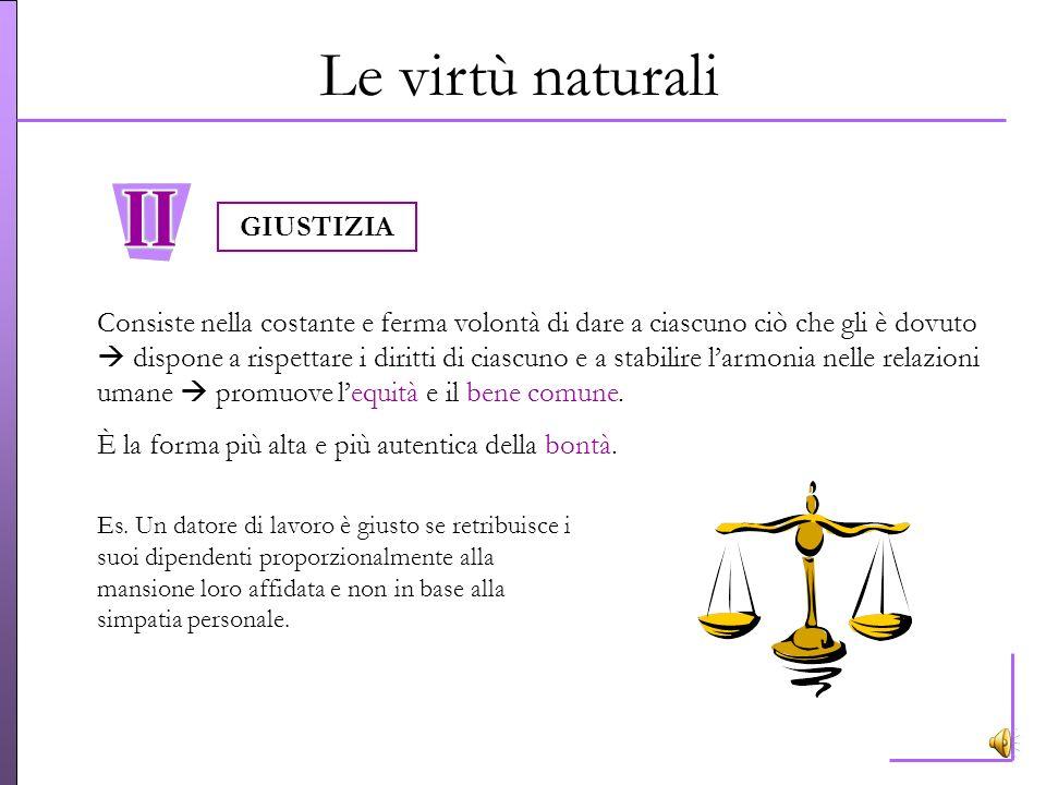 Le virtù naturali GIUSTIZIA