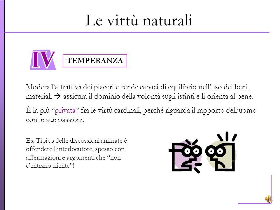 Le virtù naturali TEMPERANZA