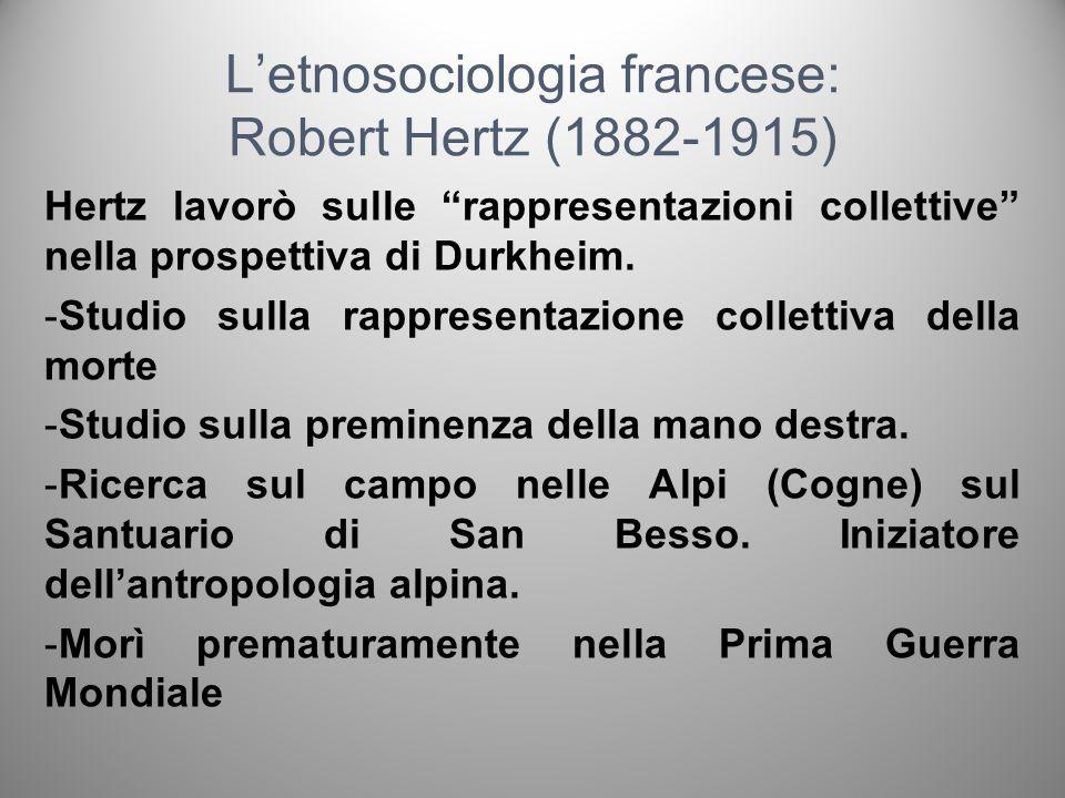 L'etnosociologia francese: Robert Hertz (1882-1915)