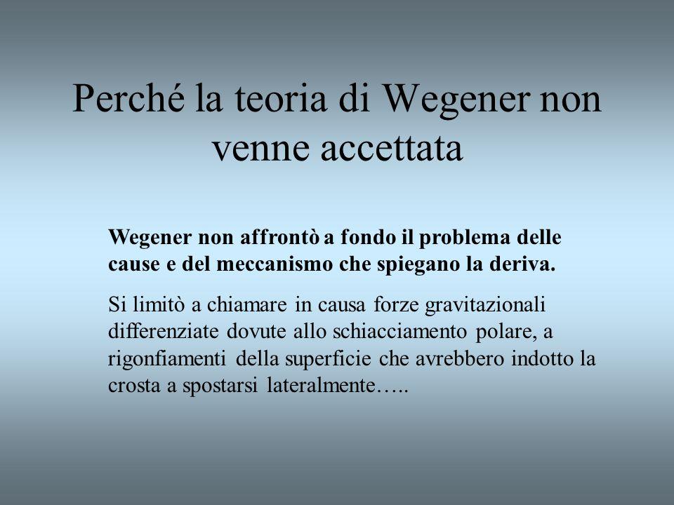 Perché la teoria di Wegener non venne accettata