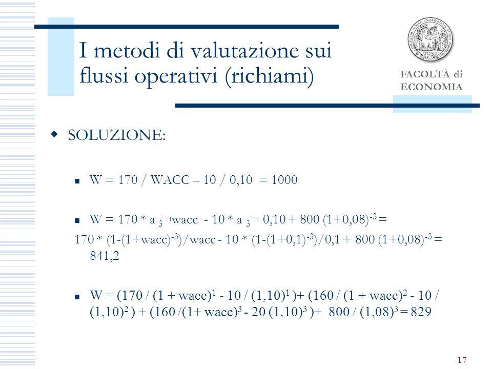 I metodi di valutazione sui flussi operativi (richiami)