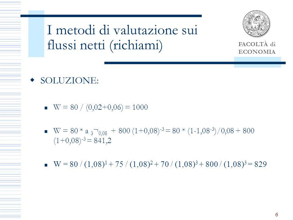 I metodi di valutazione sui flussi netti (richiami)
