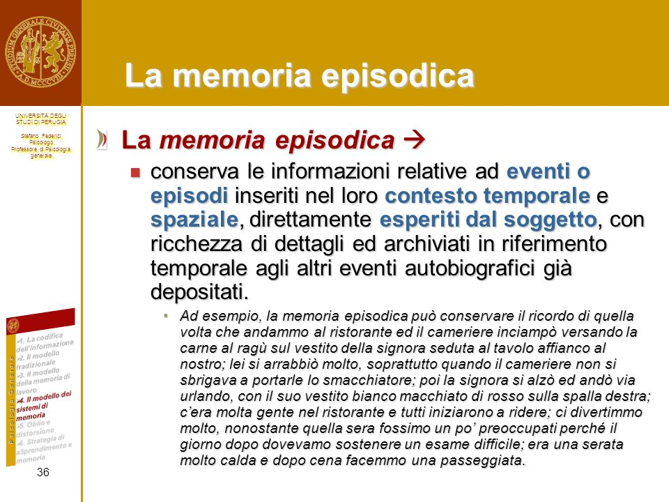 La memoria episodica La memoria episodica 