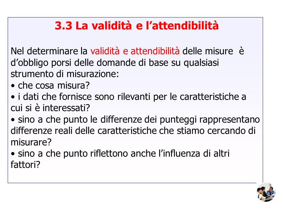 3.3 La validità e l'attendibilità