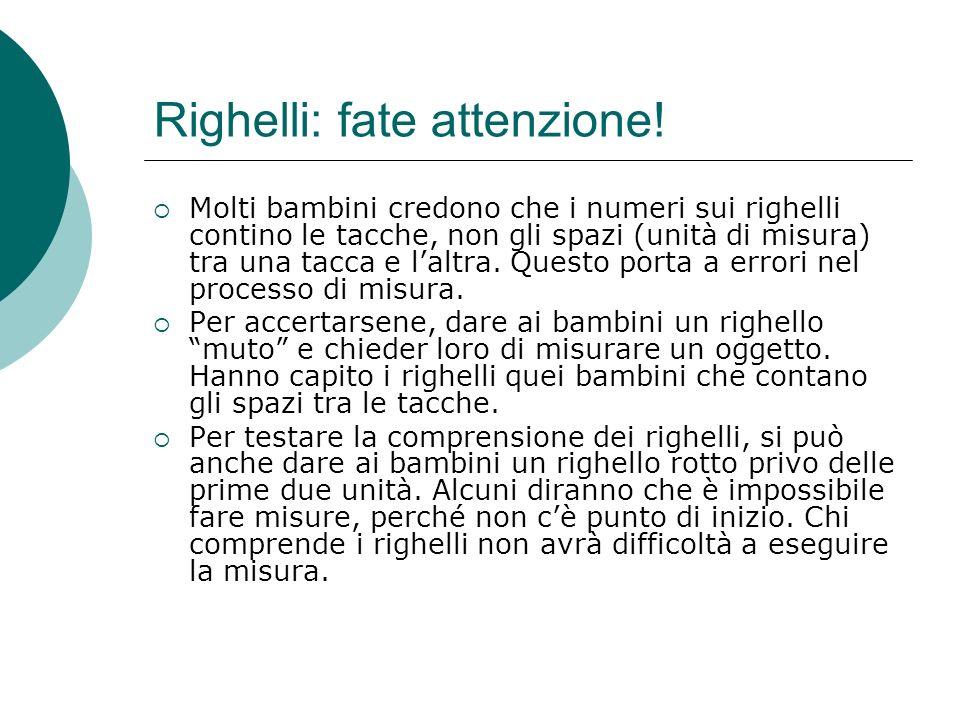 Righelli: fate attenzione!