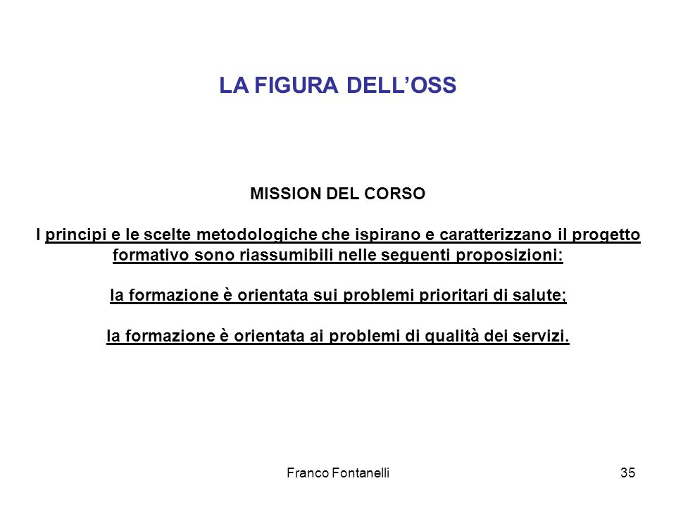 LA FIGURA DELL'OSS MISSION DEL CORSO