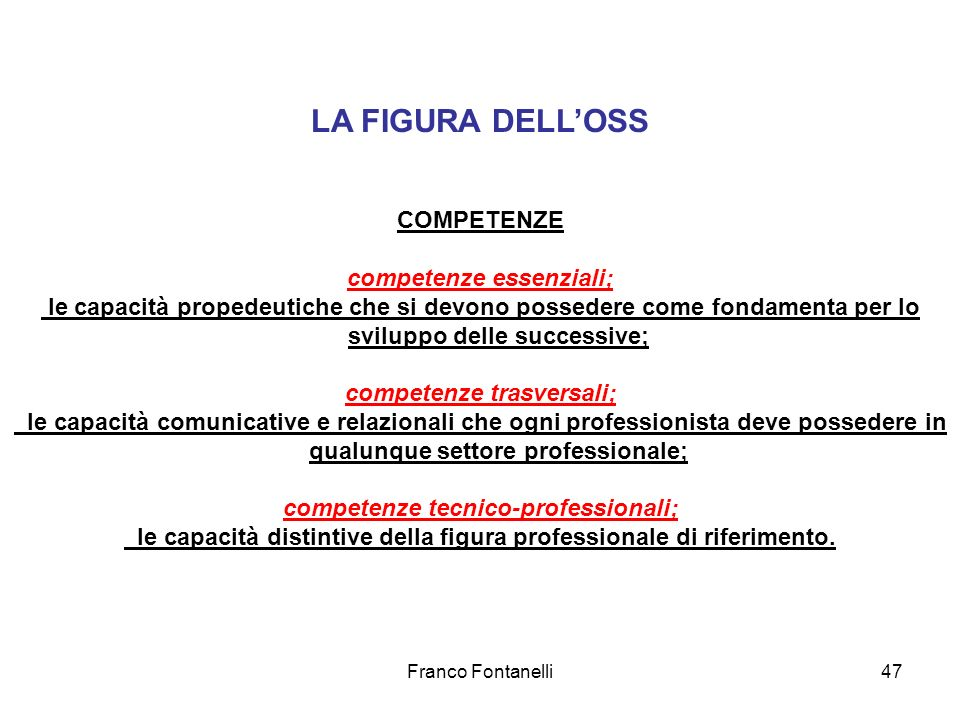 LA FIGURA DELL'OSS COMPETENZE competenze essenziali;