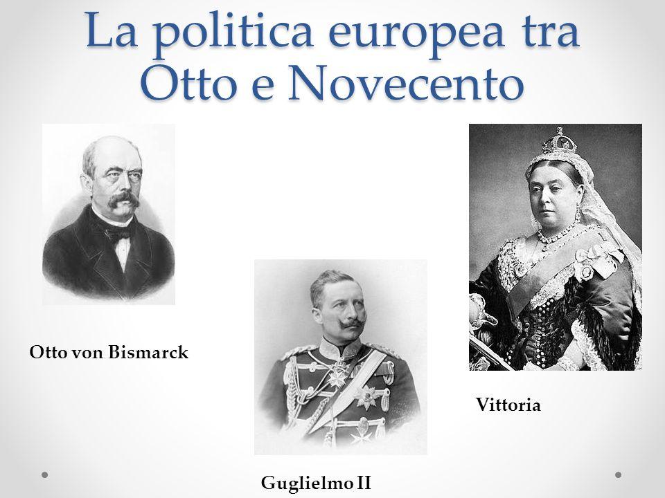 La politica europea tra Otto e Novecento