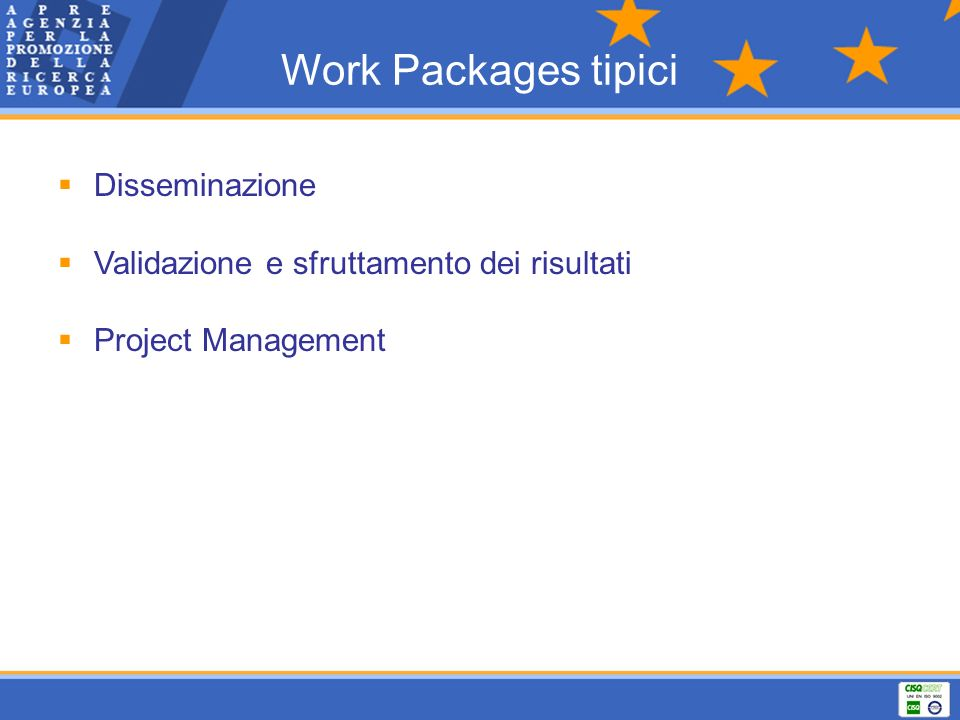 Work Packages tipici Disseminazione