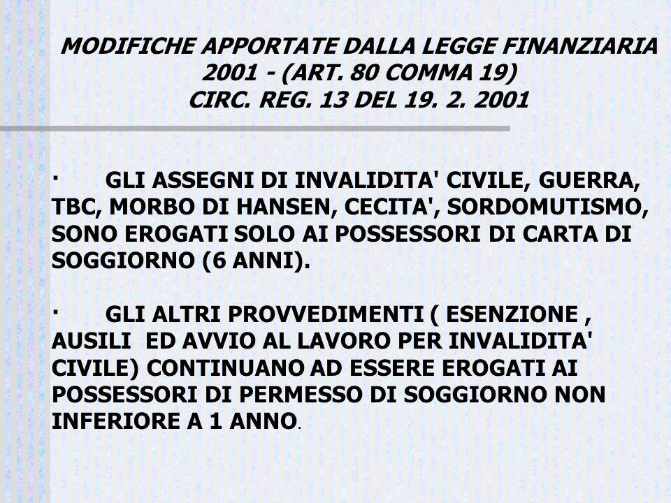 MODIFICHE APPORTATE DALLA LEGGE FINANZIARIA 2001 - (ART. 80 COMMA 19)