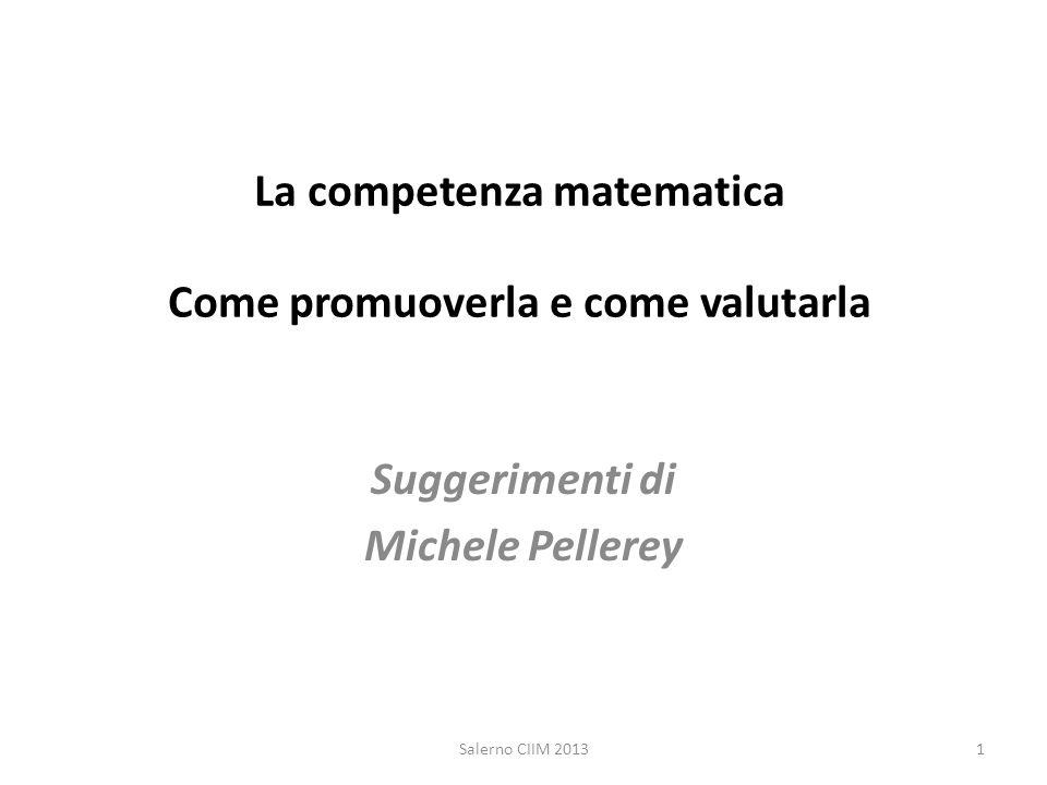 La competenza matematica Come promuoverla e come valutarla