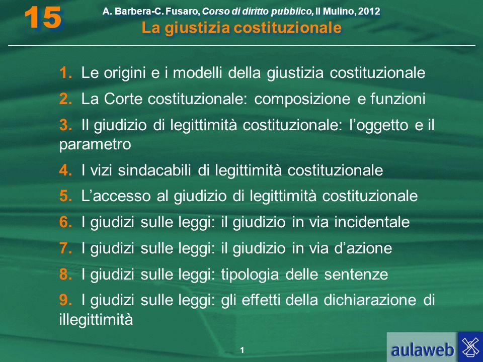 15 1. Le origini e i modelli della giustizia costituzionale