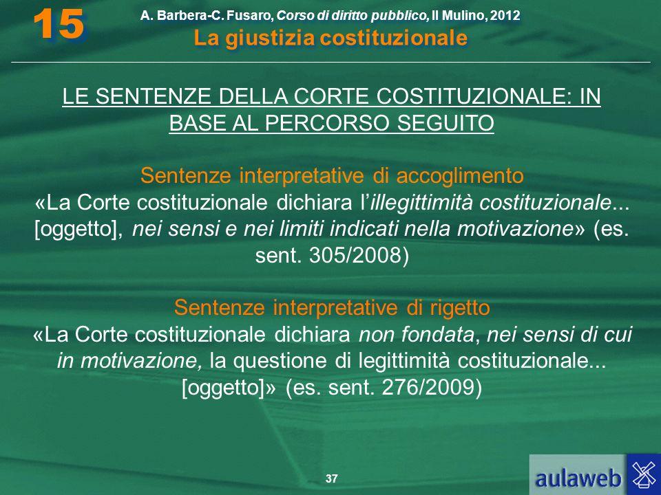 15 LE SENTENZE DELLA CORTE COSTITUZIONALE: IN BASE AL PERCORSO SEGUITO