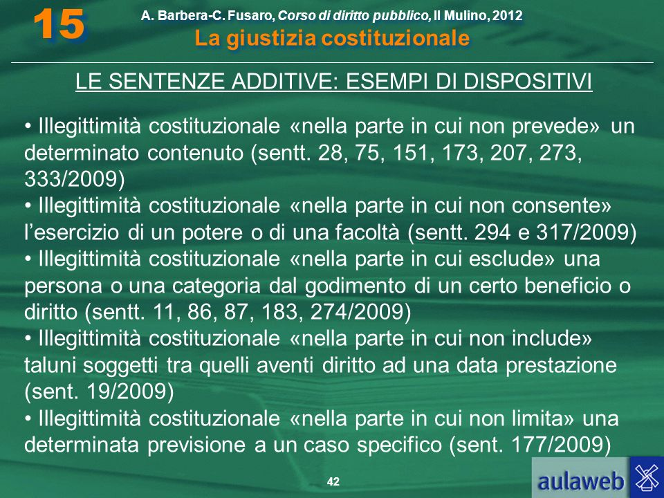 LE SENTENZE ADDITIVE: ESEMPI DI DISPOSITIVI
