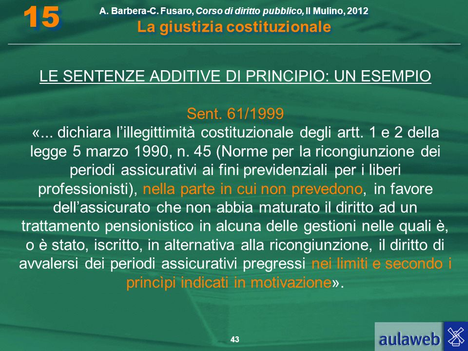 LE SENTENZE ADDITIVE DI PRINCIPIO: UN ESEMPIO