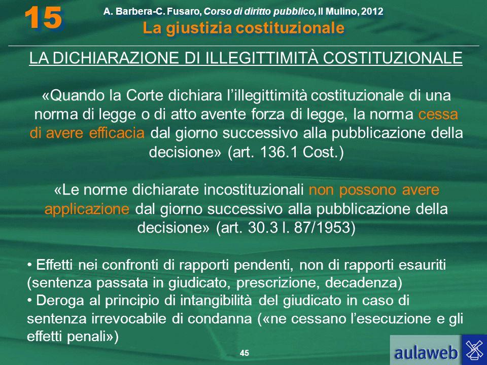 LA DICHIARAZIONE DI ILLEGITTIMITÀ COSTITUZIONALE
