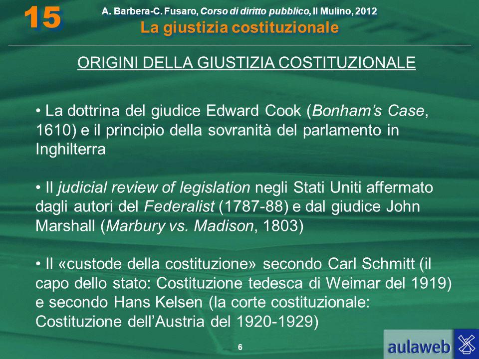 ORIGINI DELLA GIUSTIZIA COSTITUZIONALE